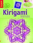 Couverture du livre « Kirigami ; motifs délicats pliés et découpés à la japonaise » de Armin Taubner aux éditions Editions Carpentier