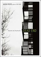 Couverture du livre « Dead End » de Myers Jason aux éditions Simon Pulse