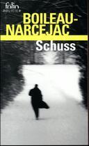 Couverture du livre « Schuss » de Boileau-Narcejac aux éditions Gallimard