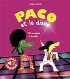 Couverture du livre « Paco et le disco » de Magali Le Huche aux éditions Gallimard-jeunesse