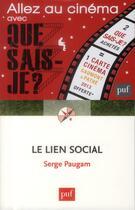 Couverture du livre « Le lien social (3e édition) » de Serge Paugam aux éditions Puf