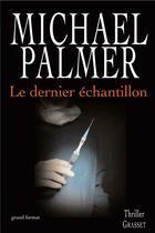 Couverture du livre « Le dernier échantillon » de Palmer-M aux éditions Grasset Et Fasquelle