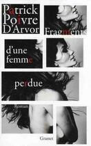 Couverture du livre « Fragments d'une femme perdue » de Patrick Poivre D'Arvor aux éditions Grasset Et Fasquelle