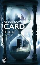 Couverture du livre « Pisteur t.2 » de Orson Scott Card aux éditions J'ai Lu