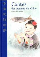 Couverture du livre « Contes des peuples de Chine » de Guillaume Olive et He Zhihong aux éditions Editions Des Elephants