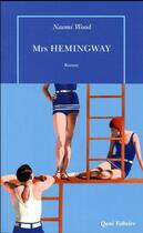 Couverture du livre « Mrs Hemingway » de Naomi Wood aux éditions Table Ronde