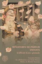 Couverture du livre « Miniatures de parfum pour enfants » de Genevieve Fontan et Franck Thomas aux éditions Arfon