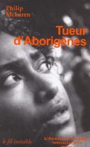 Couverture du livre « Tueur D'Aborigenes » de Philip Mclaren aux éditions L'ecailler Du Sud