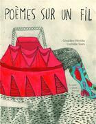 Couverture du livre « Poèmes sur un fil » de Geraldine Heredia et Clothilde Staes aux éditions Le Port A Jauni