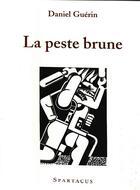 Couverture du livre « La peste brune » de Daniel Guerin aux éditions Spartacus