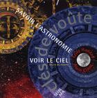 Couverture du livre « Clés de voûte ; savoir l'astronomie, voir le ciel » de Leila Haddad et Alain Cirou aux éditions Seuil