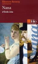 Couverture du livre « Nana d'Emile Zola » de Eleonore Reverzy aux éditions Gallimard