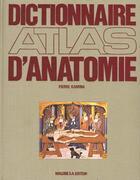 Couverture du livre « Dictionnaire Atlas Anatomie T.2 G A O » de Pierre Kamina aux éditions Maloine