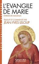 Couverture du livre « L'évangile de Marie » de Jean-Yves Leloup et Myriam De Magdala aux éditions Albin Michel