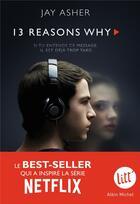 Couverture du livre « Thirteen reasons why » de Jay Asher aux éditions Albin Michel Jeunesse