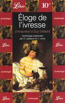 Couverture du livre « Éloge de l'ivresse » de Sebastien Lapaque et Jerome Leroy aux éditions J'ai Lu