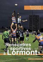 Couverture du livre « Chroniques sportives de Lormont » de Renaud Borderie aux éditions Confluences