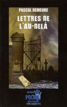 Couverture du livre « Lettres de l'au-delà » de Pascal Demeure aux éditions Du Polar