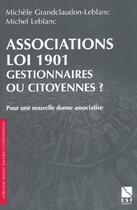 Couverture du livre « Association Loi 1901 » de Michel Leblanc et Michele Grandclaudon-Leblanc aux éditions Esf