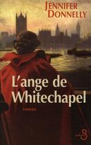 Couverture du livre « L'ange de Whitechapel » de Jennifer Donnelly aux éditions Belfond