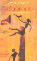 Couverture du livre « Heliopolis » de May Telmissany aux éditions Actes Sud