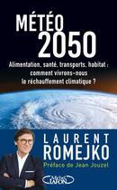 Couverture du livre « Météo 2050 » de Laurent Romejko aux éditions Michel Lafon