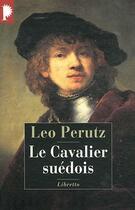 Couverture du livre « Le cavalier suédois » de Leo Perutz aux éditions Libretto