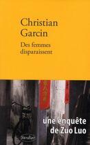 Couverture du livre « Des femmes disparaissent » de Christian Garcin aux éditions Verdier