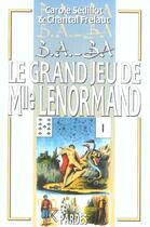 Couverture du livre « Le grand jeu de Mlle. Lenormand » de Carole Sedillot et Chantal Frelaut aux éditions Pardes