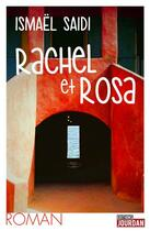 Couverture du livre « Rachel et Rosa » de Ismael Saidi aux éditions Jourdan