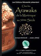 Couverture du livre « Chez les Arawaks de la  Martinique au 5ème siècle » de Armand Nicolas et Joslen Jonaz aux éditions Ebk