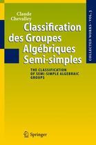 Couverture du livre « Classification des groupes algébriques semi-simples » de Claude Chevalley aux éditions Springer Verlag