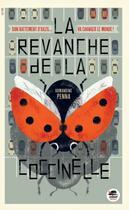 Couverture du livre « La revanche de la coccinelle » de Amandine Penna aux éditions Oskar