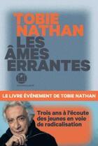 Couverture du livre « Les âmes errantes » de Tobie Nathan aux éditions L'iconoclaste