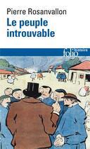 Couverture du livre « Le peuple introuvable ; histoire de la représentation démocratique en France » de Pierre Rosanvallon aux éditions Gallimard