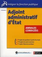 Couverture du livre « Adjoint administratif d'Etat ; catégorie C ; annales corrigées » de Pascal Tuccinardi aux éditions Nathan