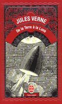 Couverture du livre « De la terre a la lune » de Jules Verne aux éditions Lgf