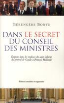 Couverture du livre « Dans le secret du conseil des ministres » de Berengere Bonte aux éditions Editions Du Moment