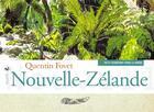 Couverture du livre « Nouvelle-Zélande » de Quentin Fovet aux éditions Elytis