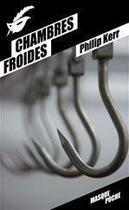 Couverture du livre « Chambres froides » de Philip Kerr aux éditions Editions Du Masque
