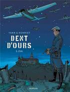 Couverture du livre « Dent d'ours T.5 ; Eva » de Yann et Alain Henriet aux éditions Dupuis