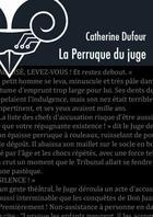 Couverture du livre « La perruque du juge » de Catherine Dufour aux éditions Le Belial