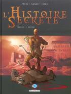 Couverture du livre « L'histoire secrète T.1 ; génèse » de Carole Beau et Jean-Pierre Pecau et Igor Kordey aux éditions Delcourt