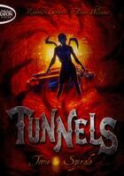 Couverture du livre « Tunnels t.5 ; spirale » de Roderick Gordon et Brian Williams aux éditions Michel Lafon Poche