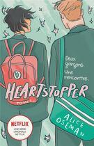 Couverture du livre « Heartstopper T.1 ; deux garcons, une rencontre » de Alice Oseman aux éditions Hachette Romans