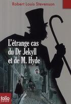 Couverture du livre « L'étrange cas du Dr Jekyll et de Mr Hyde » de Robert Louis Stevenson aux éditions Gallimard-jeunesse