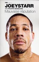 Couverture du livre « Mauvaise réputation » de Philippe Manoeuvre et Joeystarr aux éditions Flammarion