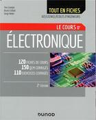 Couverture du livre « Électronique ; IUT, licence, écoles d'ingénieurs ; tout le cours en fiches (2e édition) » de Yves Granjon et Serge Weber et Bruno Estibals aux éditions Dunod