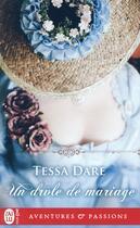 Couverture du livre « Un drôle de mariage » de Tessa Dare aux éditions J'ai Lu