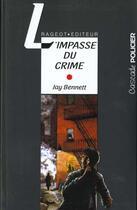 Couverture du livre « L'impasse du crime » de Jay Bennett aux éditions Rageot